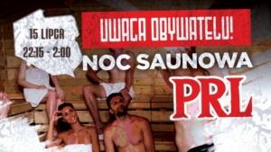 Terma Bania zaprasza na Noc Saunową w klimacie PRL!